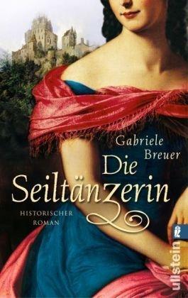 Leseeindruck zu »Die Seiltänzerin« von Gabriele Breuer