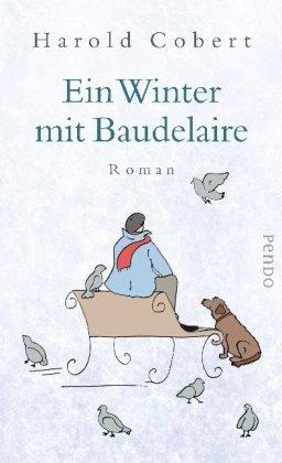 Leseeindruck zu »Ein Winter mit Baudelaire« von Harold Cobert