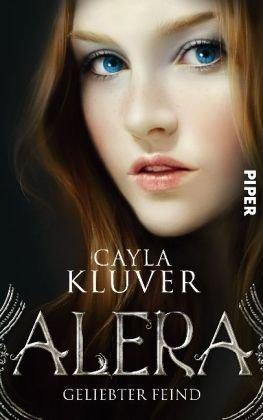 Leseeindruck zu »ALERA: Geliebter Feind« von Cayla Kluver