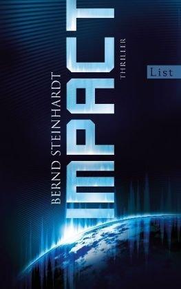Leseeindruck zu »Impact« von Bernd Steinhardt