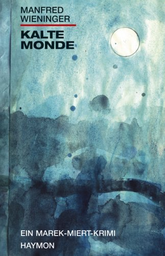 Rezension zu »Kalte Monde«