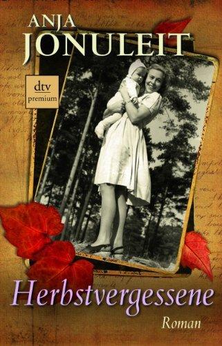 Leseeindruck zu »Herbstvergessene« von Anja Jonuleit