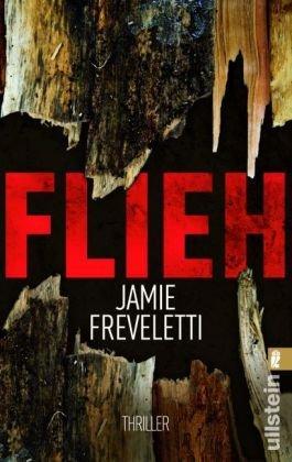 Leseeindruck zu »Flieh« von Jamie Freveletti