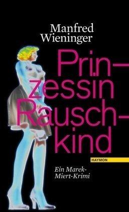 Rezension zu »Prinzessin Rauschkind« von Manfred Wieninger