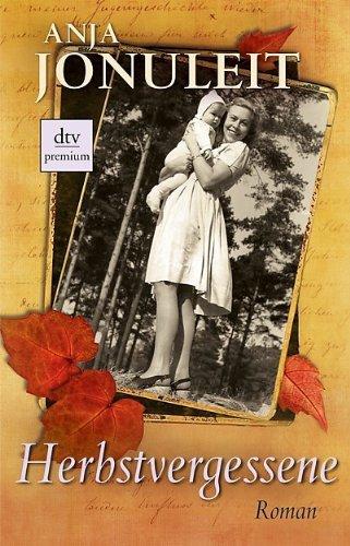 Rezension zu »Herbstvergessene« von Anja Jonuleit
