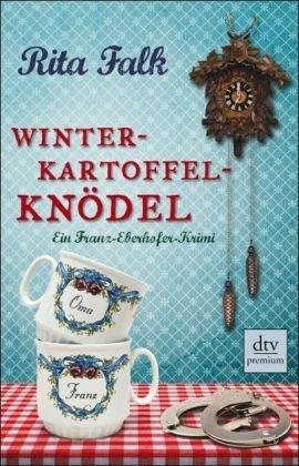 Leseeindruck zu »Winterkartoffelknödel« von Rita Falk