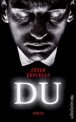 Leseeindruck zu »Du« von Zoran Drvenkar