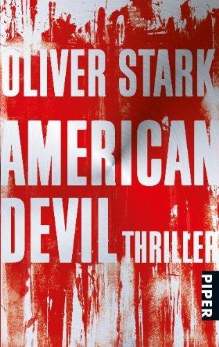 Leseeindruck zu »American Devil« von Oliver Stark