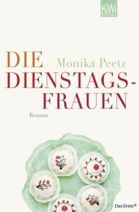 Leseeindruck zu »Die Dienstagsfrauen« von Monika Peetz