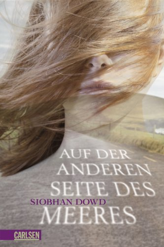 Leseeindruck zu »Auf der anderen Seite des Meeres« von Siobhan Dowd