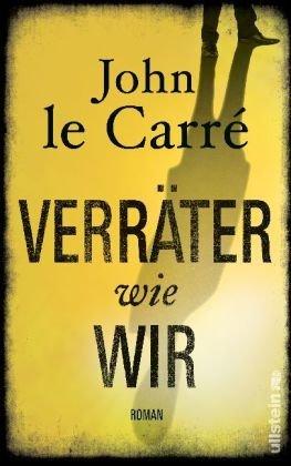 Rezension zu »Verräter wie wir« von John le Carré