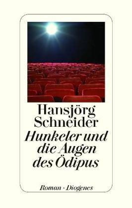 Rezension zu »Hunkeler und die Augen des Ödipus« von Hansjörg Schneider