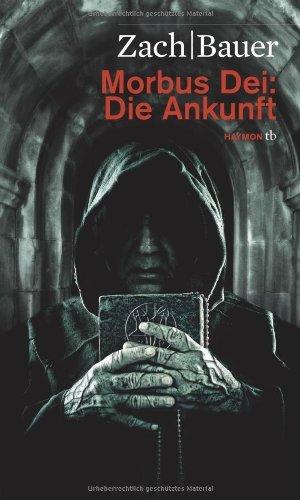Rezension zu »Morbus Dei« von Bastian Zach und Matthias Bauer