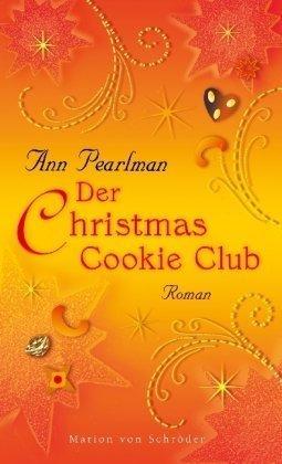Leseeindruck zu »Der Christmas Cookie Club« von Ann Pearlman