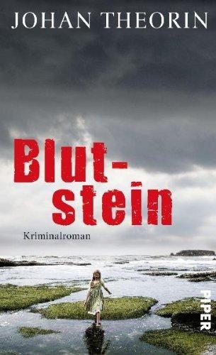 Leseeindruck zu »Blutstein« von Johan Theorín