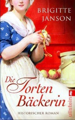 Leseeindruck zu »Die Tortenbäckerin« von Brigitte Janson