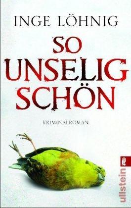 Leseeindruck zu »So unselig schön« von Inge Löhnig