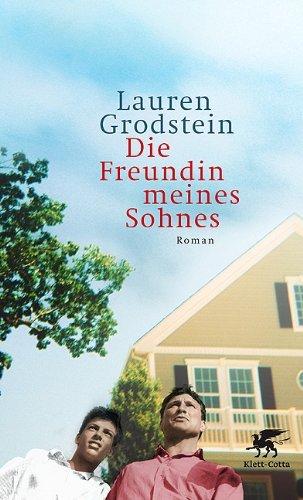 Leseeindruck zu »Die Freundin meines Sohnes« von Lauren Grodstein