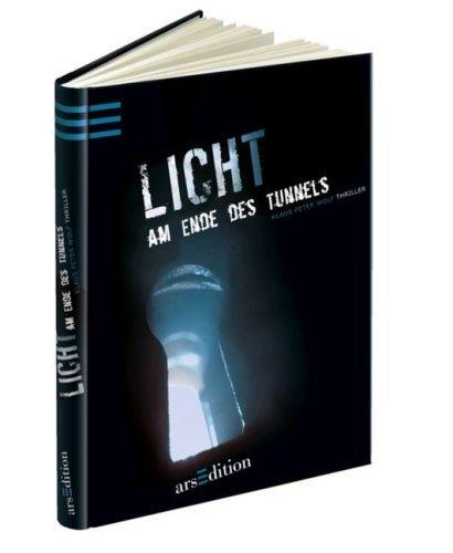 Leseeindruck zu »Licht am Ende des Tunnels« von K.P. Wolf