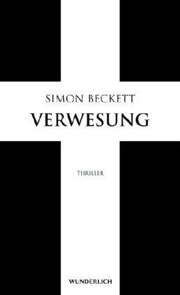 Leseeindruck zu »Verwesung« von Simon Beckett