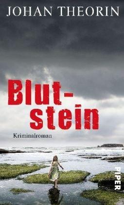 Rezension zu »Blutstein« von Johan Theorín