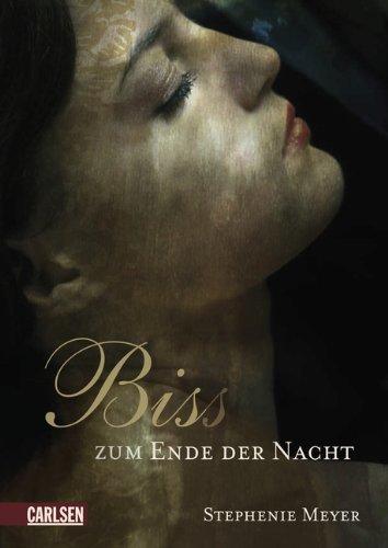 Leseeindruck zu »Bis(s) zum Ende der Nacht« von Stephenie Meyer