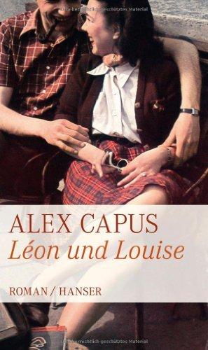 Rezension zu »Léon und Louise« von Alex Capus