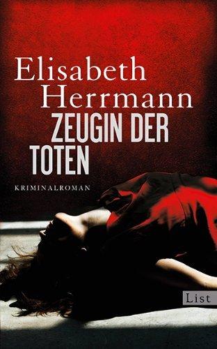 Leseeindruck zu »Zeugin der Toten« von Elisabeth Herrmann