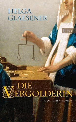 Leseeindruck zu »Die Vergolderin« von Helga Glaesener