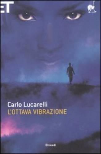 Carlo Lucarelli: »L'ottava vibrazione« auf Bücher Rezensionen