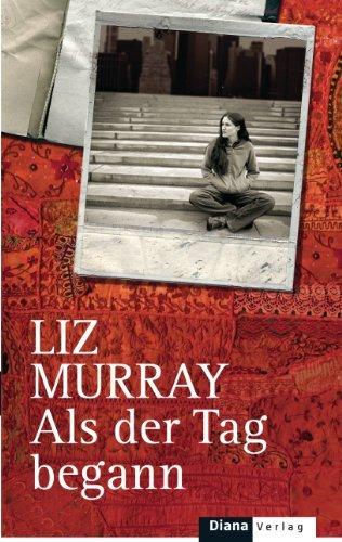 Leseeindruck zu »Als der Tag begann« von Liz Murray