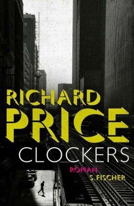 Leseeindruck zu »Clockers« von Richard Price