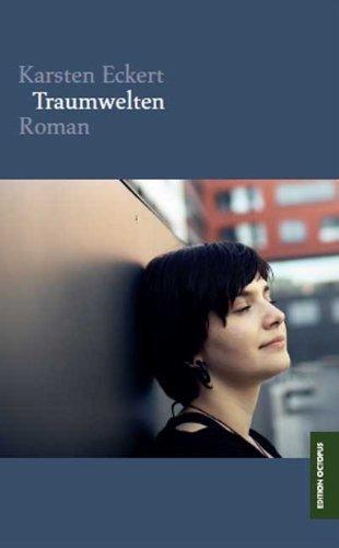 Rezension zu »Traumwelten« von Karsten Eckert