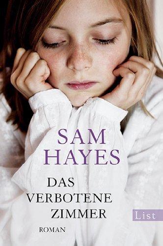 Leseeindruck zu »Das verbotene Zimmer« von Sam Hayes
