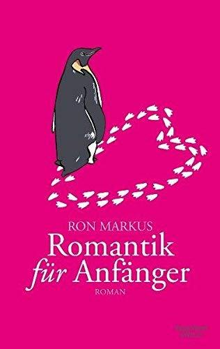 Leseeindruck zu »Romantik für Anfänger« von Ron Markus