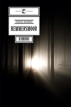 Rezension zu »Hemmersmoor« von Stefan Kiesbye