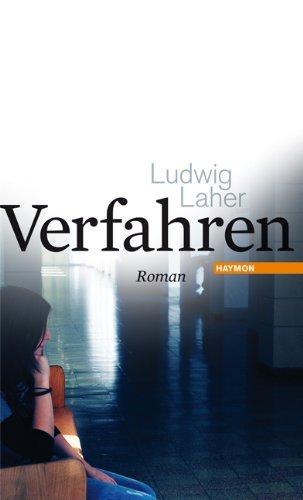 Rezension zu »Verfahren« von Ludwig Laher