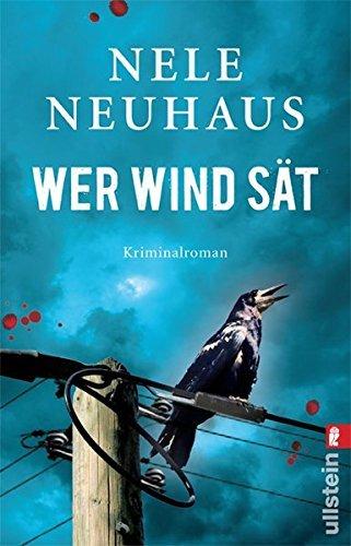 Leseeindruck zu »Wer Wind sät« von Nele Neuhaus