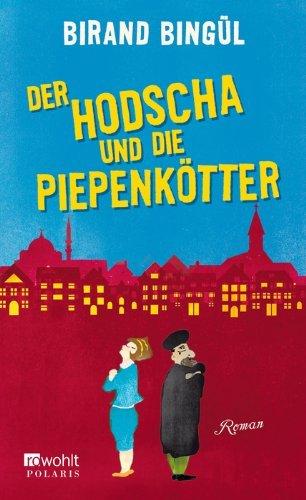 Leseeindruck zu »Der Hodscha und die Piepenkötter« von Birand Bingül