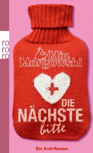 Leseeindruck zu »Die Nächste, bitte - ein Arzt-Roman« von Mia Morgowski