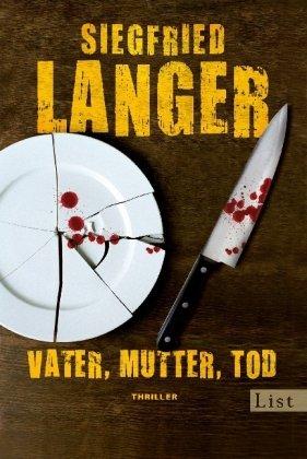 Leseeindruck zu »Vater, Mutter, Tod« von Siegfried Langer