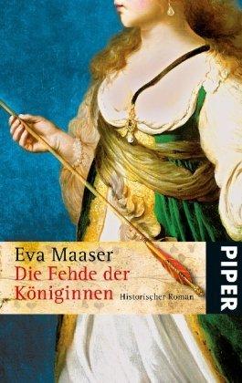 Leseeindruck zu »Die Fehde der Königinnen« von Eva Maaser