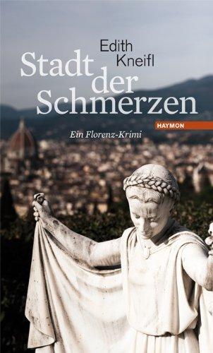 Rezension zu »Stadt der Schmerzen« von Edith Kneifl