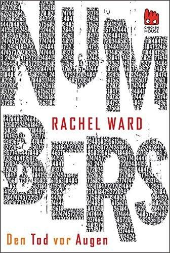 Leseeindruck zu »Numbers - Den Tod vor Augen« von Rachel Ward