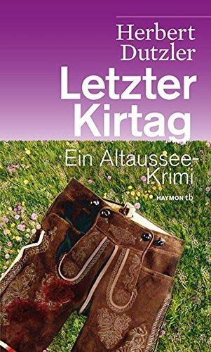 Rezension zu »Letzter Kirtag« von Herbert Dutzler