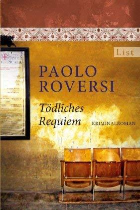 Leseeindruck zu »Tödliches Requiem« von Paolo Roversi