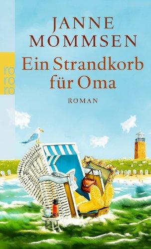 Leseeindruck zu »Ein Strandkorb für Oma« von Janne Mommsen