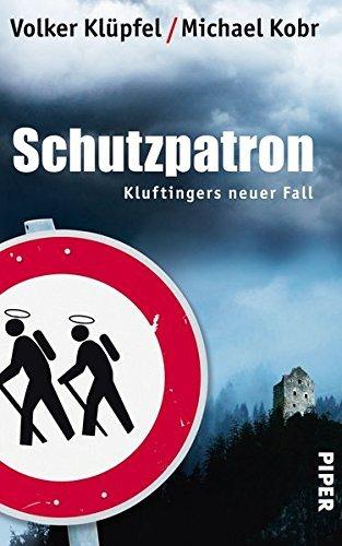 Rezension zu »Schutzpatron« von Volker Klüpfel / Michael Kobr
