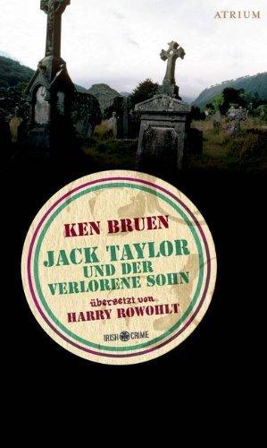 Rezension zu »Jack Taylor und der verlorene Sohn« von Ken Bruen