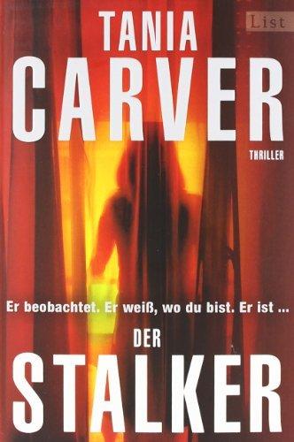 Leseeindruck zu »Der Stalker« von Tania Carver